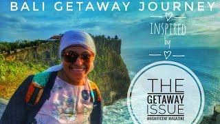 Bali Getaway Journey