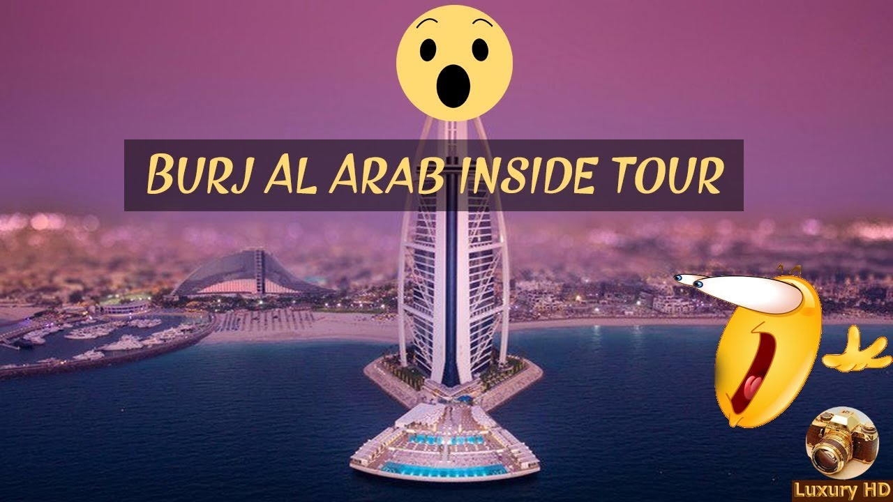 INSIDE WORLDS MOST EXPENSIVE HOTEL !!! Burj Al Arab ...