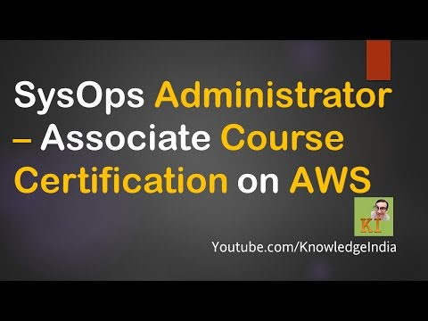 AWS SysOps Administrator - Associate Certification in 10 minutes | Syllabus - Tutorials - Prepare