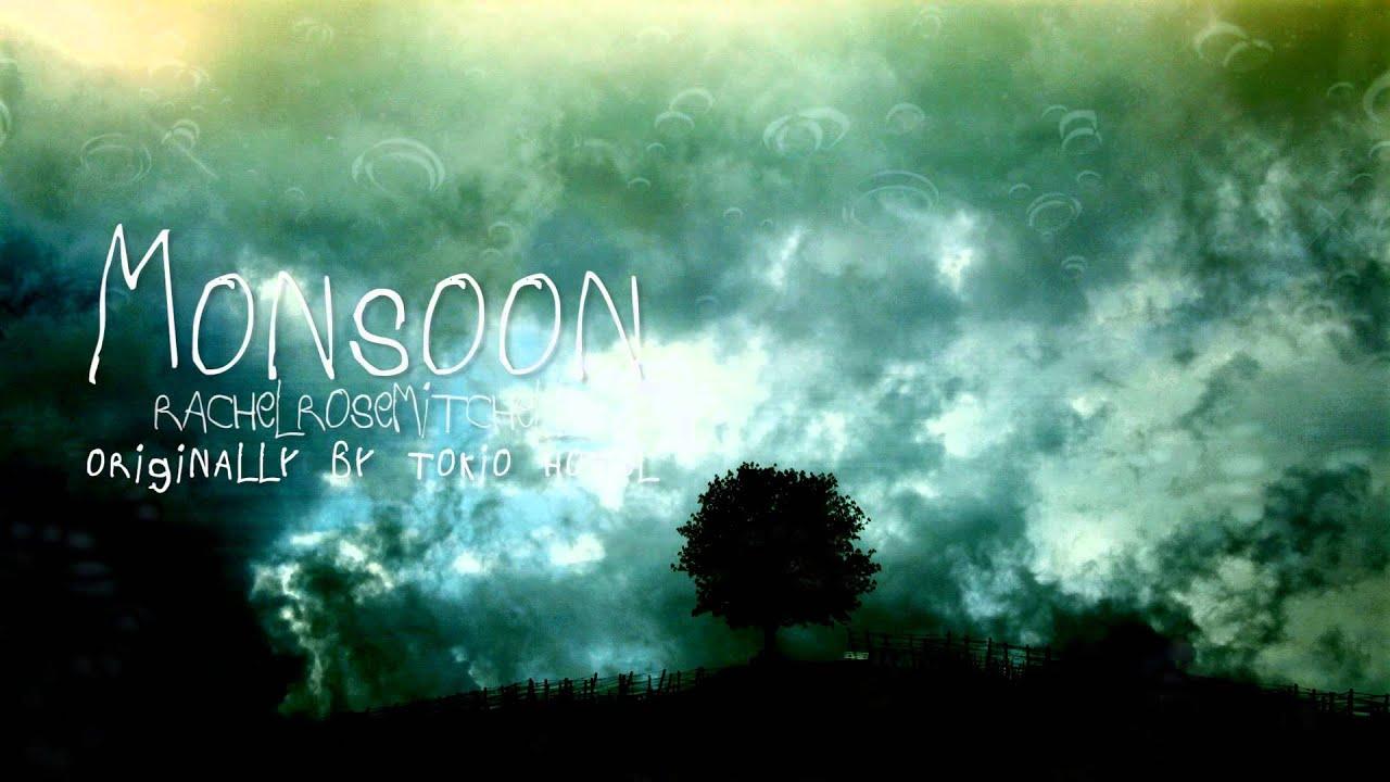 Monsoon Tokio Hotel Cover Rachel Rose Mitchell