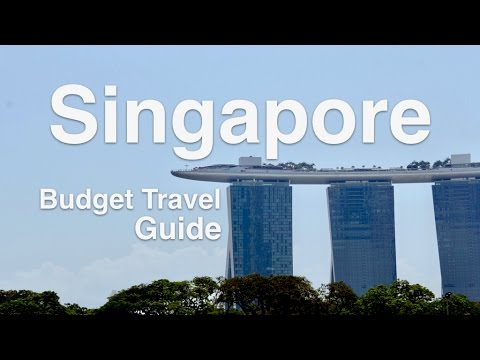 Singapore Travel Guide: 7 Budget Tips