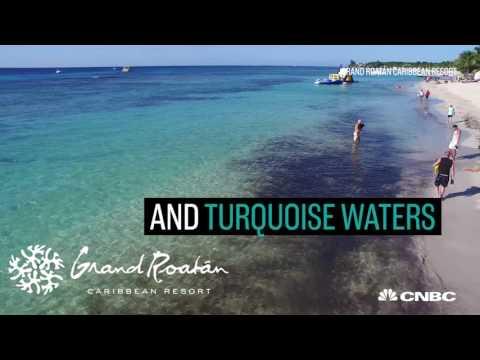 CNBC Travel Grand Roatán Caribbean Resort