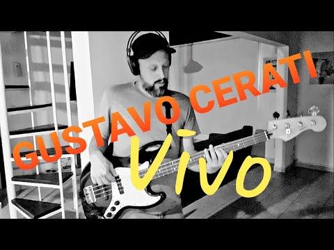 Gustavo Cerati – Vivo – Cover de Bajo