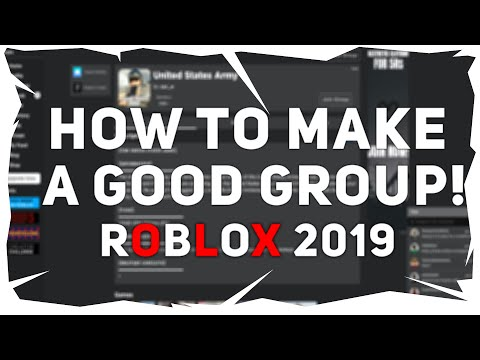 ROBLOX How to make a successful group! (2019)