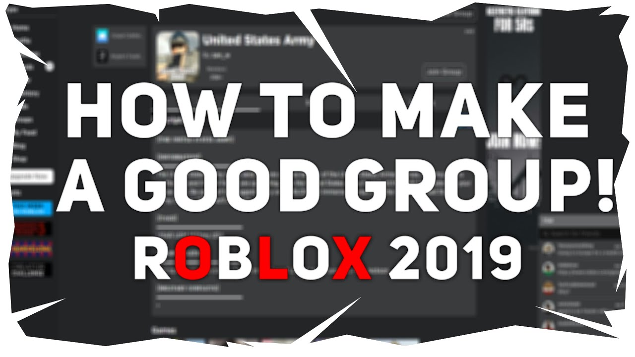 Roblox Make A Groups Roblox How To Make A Successful Group 2019 Youtube