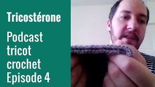 Podcast tricot épisode 4
