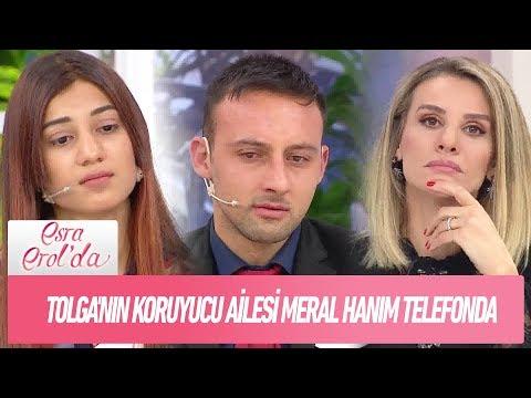 Tolga'nın koruyucu ailesi Meral Hanım telefonda - Esra Erol'da 2 Ocak 2019