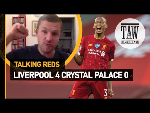 rpool 4 Crystal Palace 0  Talking Reds