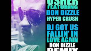 "USHER x Hyper Crush x Don Dizzle ""DJ GOT US FALLIN"