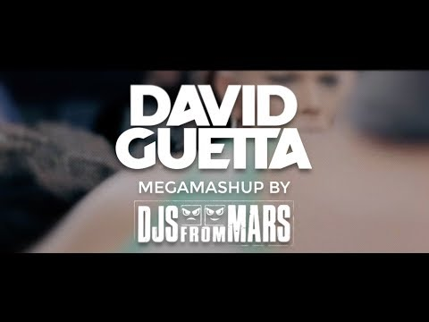 Смотреть клип David Guetta - Megamashup By Djs From Mars