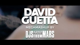 Download David Guetta - Megamashup by Djs From Mars