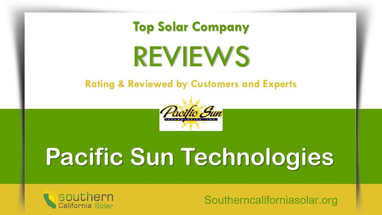 Vivint solar reviews california - Pacific Sun Technologies Customer Review Way To Save Big With Solar