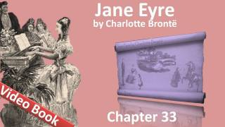 Chapter 33 - Jane Eyre by Charlotte Bronte