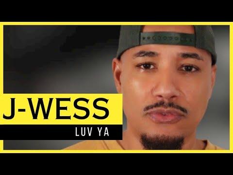 J-Wess Luv Ya Ft. Digga & Kulaia (Official Music Video)