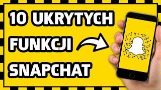 10 UKRYTYCH FUNKCJI w SNAPCHAT! 📱[2017]