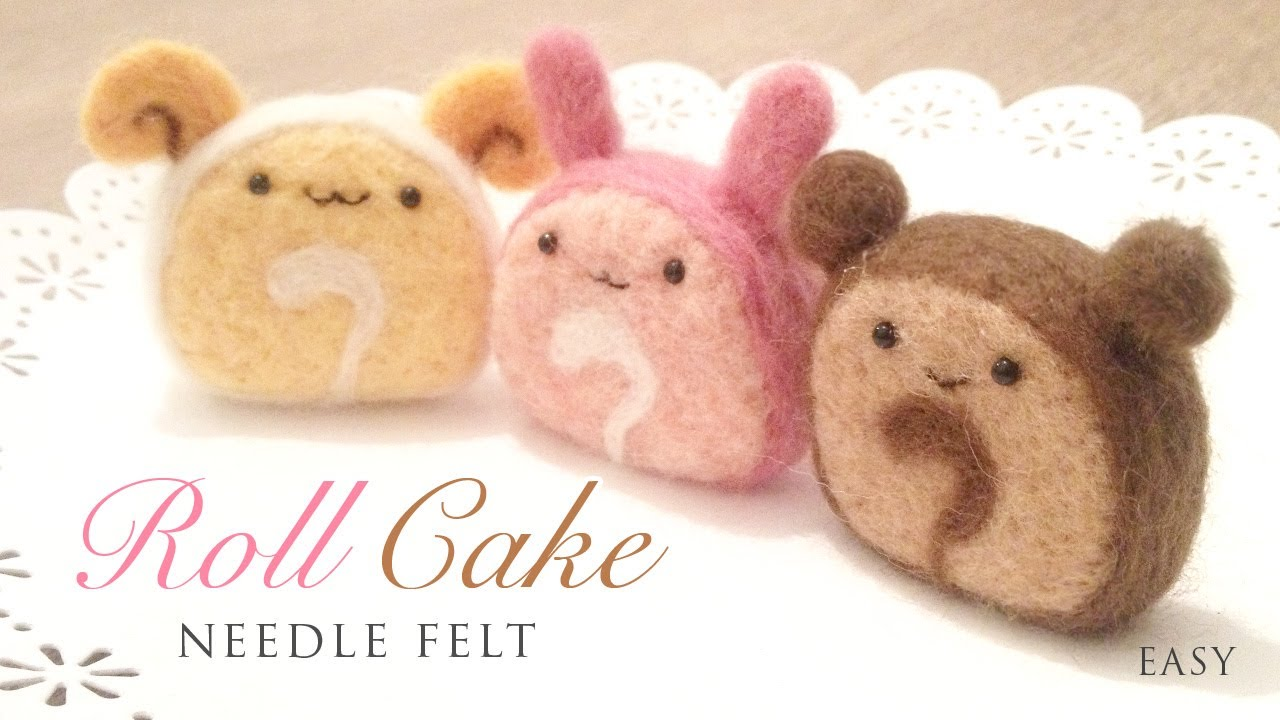 Kawaii Roll Cake - DIY Needle Felt Mascots - YouTube