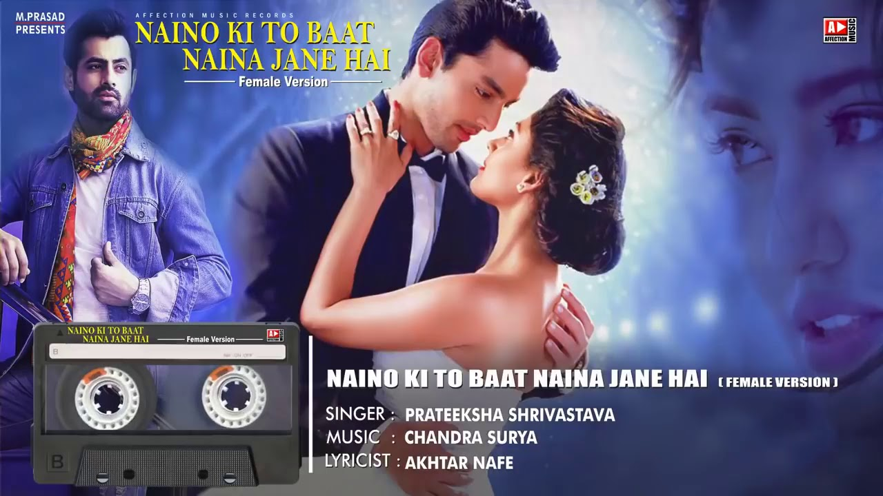 naino ki to baat mp3 download female version raagsong