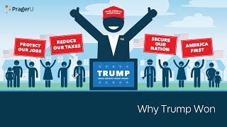 Why Trump Won