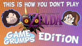 This is How You DON'T Play Majora's Mask (Game Grumps Edition)