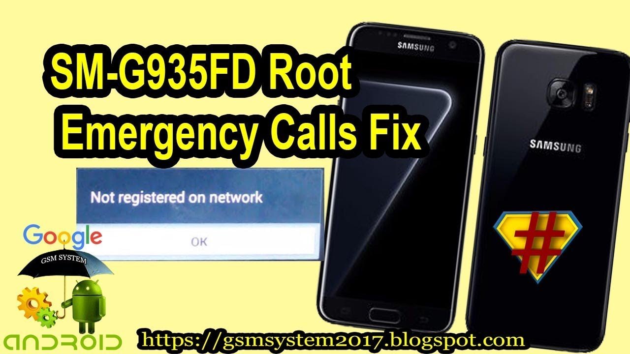 SM G935FD Root And Emergency Calls Fix