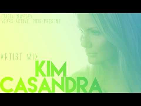 Kim Casandra - Artist Mix