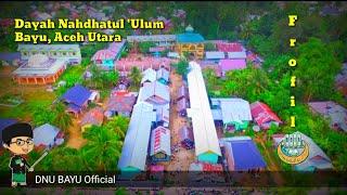 Download Video Profil Dayah Nahdhatul Ulum Bayu Aceh Utara 2018 _HD MP3 3GP MP4