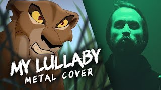 My Lullaby Disney 39 s Lion King 2 - METAL cover version by Jonathan Young.mp3