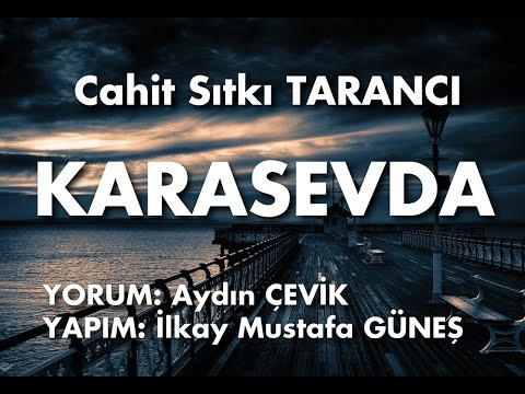 KARASEVDA - Cahit Sıtkı TARANCI