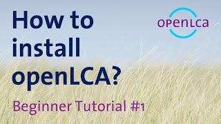 Tutorial: How to insтall openLCA 1.10.3 in Windows
