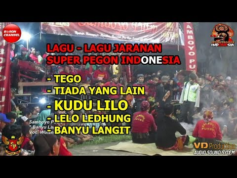 Samboyo Putro Lagu Jaranan Tego - Tiada Yang Lain - Kudu Lilo - Lelo Ledhung - Banyu Langit