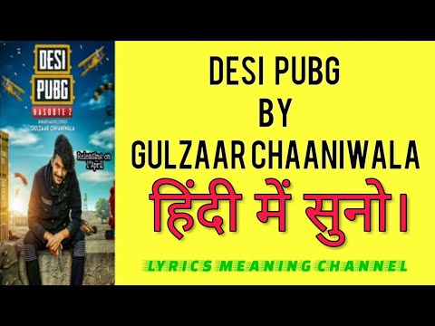 Desi Pubg Lyrics Meaning In Hindi Gulzaar Chhaniwala Youtube