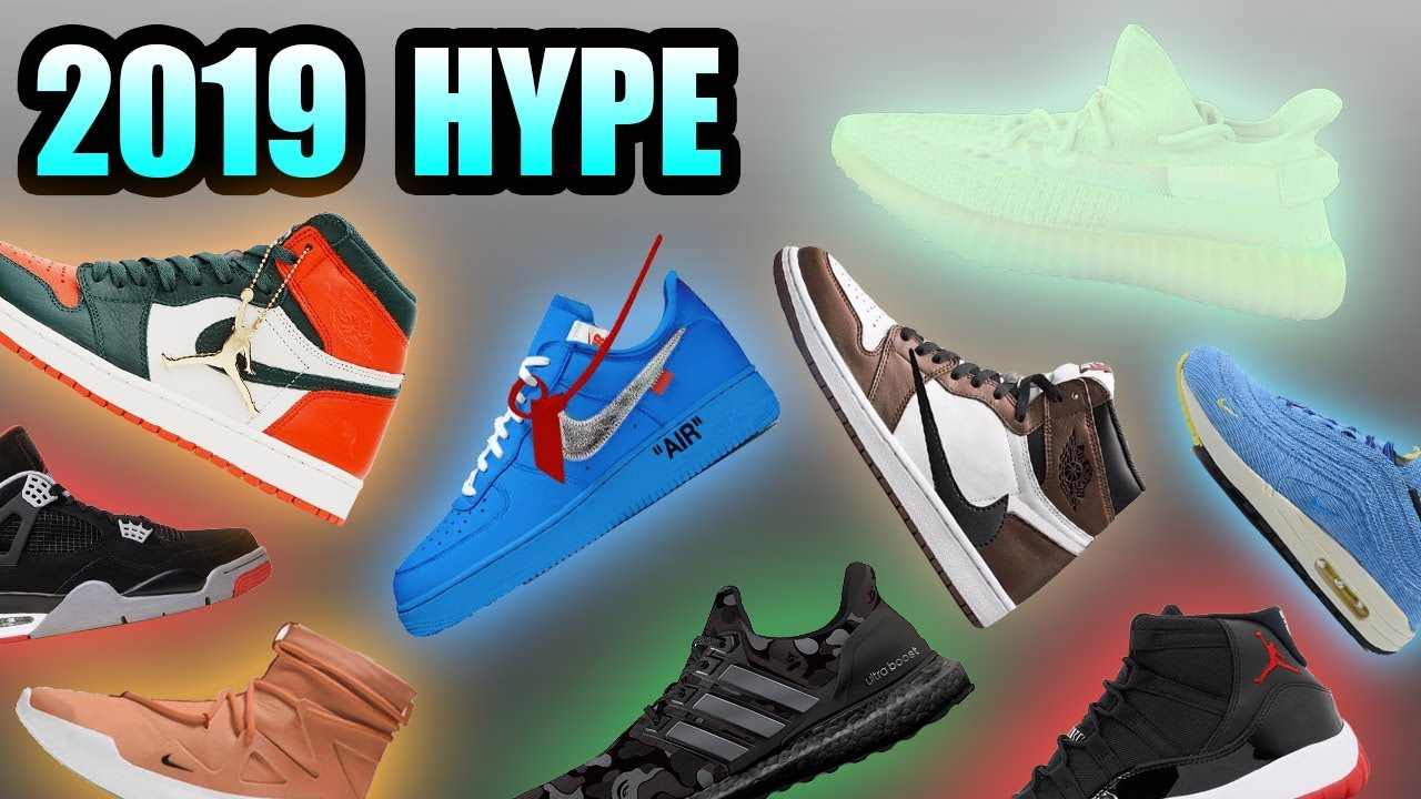 The Most Hyped Sneaker Releases In 2019