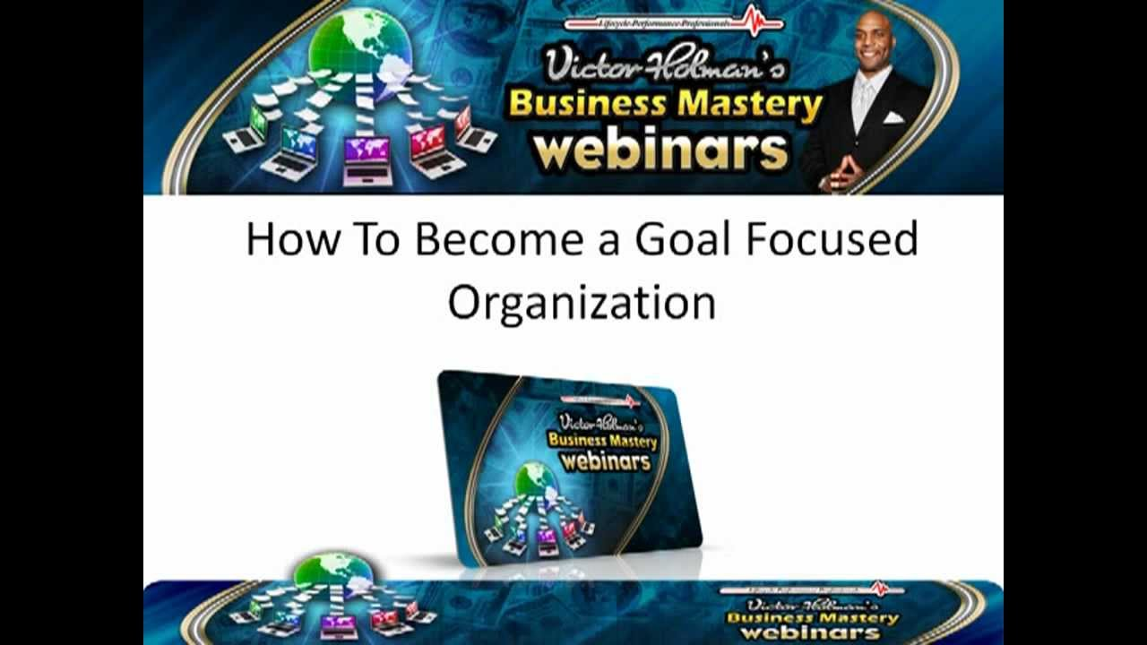 victor holman how to become a goal focused organization and victor holman how to become a goal focused organization and achieve goals and objectives
