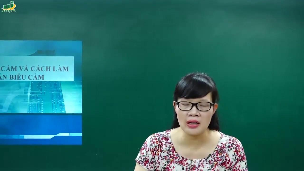 Ngữ Văn Lớp 7 – đề văn biểu cảm và cách làm bài văn biểu cảm|Rèn kĩ năng làm văn biểu cảm|Cô Lê Hạnh