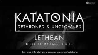 Katatonia - Lethean (from Dethroned & Uncrowned)