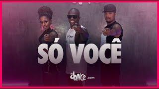 Só Você - MC Rogerinho | FitDance TV (Coreografia Oficial) | Dance Video