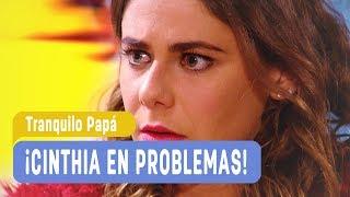 Tranquilo Papá - ¡Cinthia en problemas! - Capítulo 53