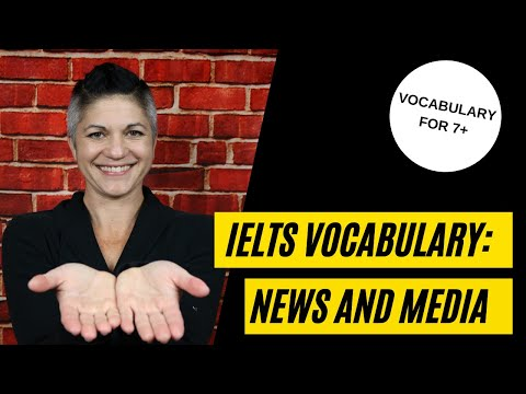 7+ IELTS Vocabulary for News and Media