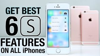 How To Get All iPhone 6S Features on ANY iPhone
