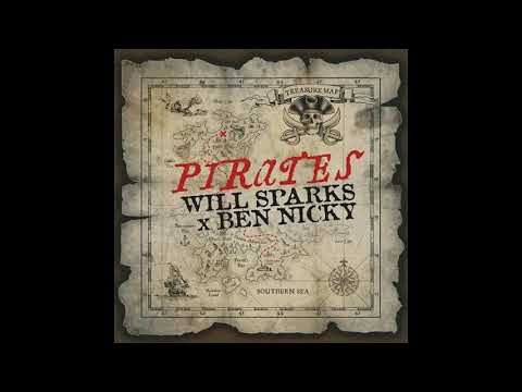 Will Sparks x Ben Nicky - Pirates (Original Mix)