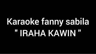 Download Lagu Iraha kawin karaoke - fanny sabila mp3
