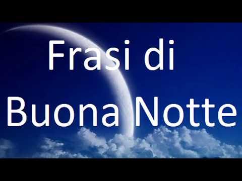 Frasi Di Buonanotte Papa.Frasi Di Buona Notte Youtube