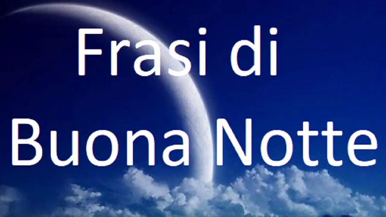 Frasi Di Buona Notte Youtube