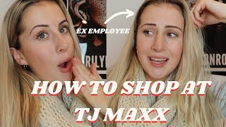 TJ MAXX HACKS | ADVICE FROM AN EX EMPLOYEE | markdowns, makeup, skincare, secrets!