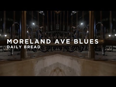 Daily Bread – Moreland Ave Blues : BIG BEAT IGNITION : Denver