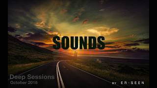 Colours of Sounds - Deep Sessions - October 2018 - by ER-SEEN