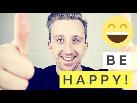 How To Be Happy! 4 Secrets To More Happiness