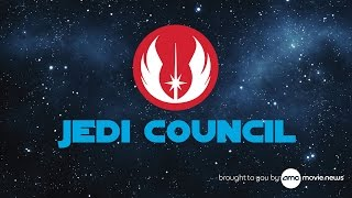 AMC Jedi Council - Episode 1: Rogue One