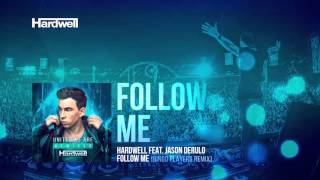 Hardwell feat. Jason Derulo - Follow Me (Bingo Players Remix) (Preview)