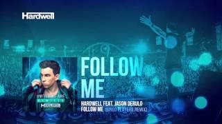 Hardwell feat. Jason Derulo - Follow Me (Bingo Players Remix) (Preview)